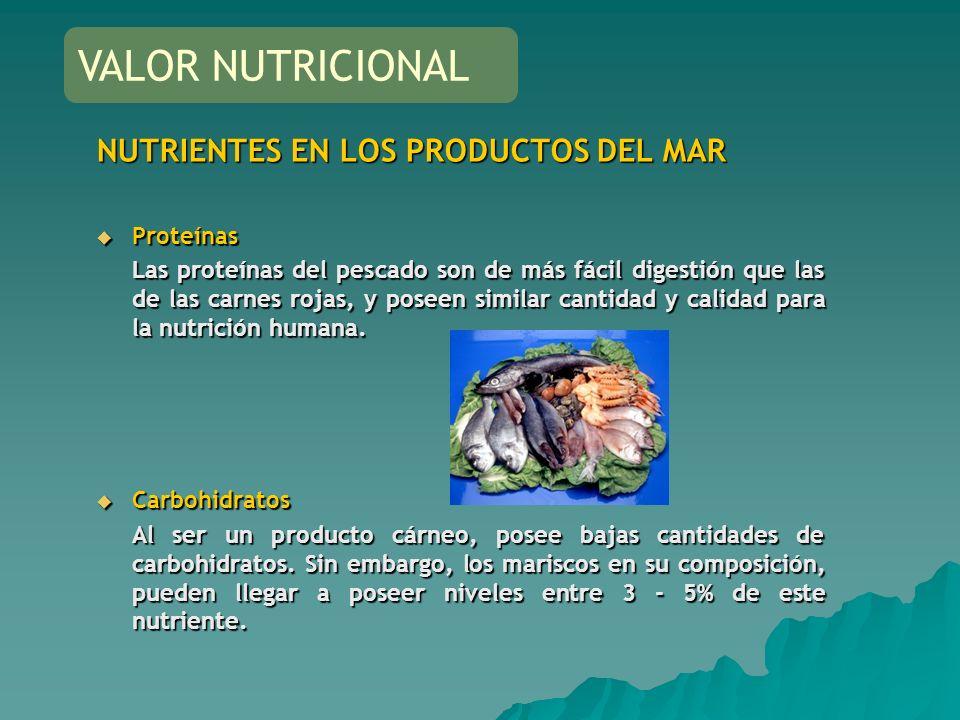 NUTRIENTES EN LOS PRODUCTOS DEL MAR Proteínas Proteínas Las proteínas del pescado son de más fácil digestión que las de las carnes rojas, y poseen sim