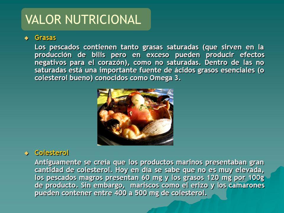 Grasas Grasas Los pescados contienen tanto grasas saturadas (que sirven en la producción de bilis pero en exceso pueden producir efectos negativos par