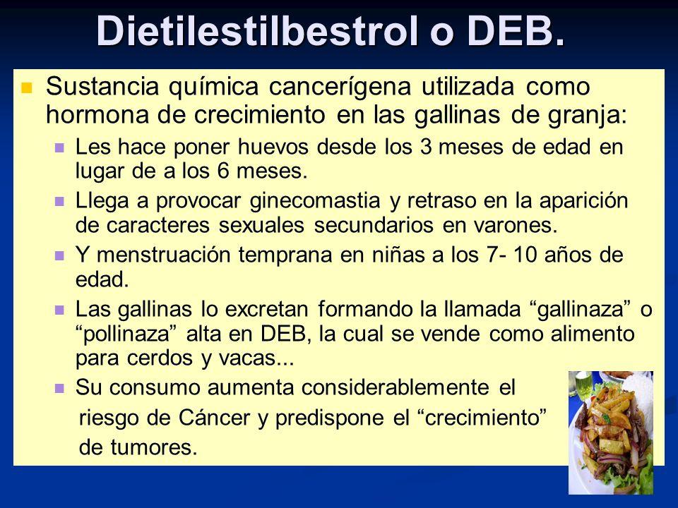 Dietilestilbestrol o DEB.
