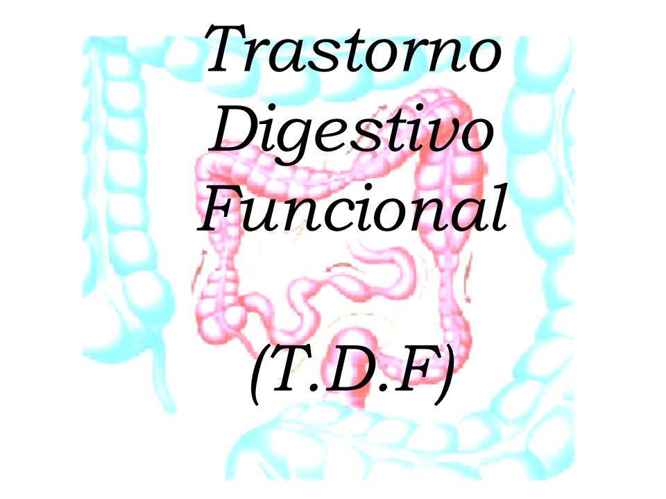 ¿ Qué es el Trastorno Digestivo Funcional.