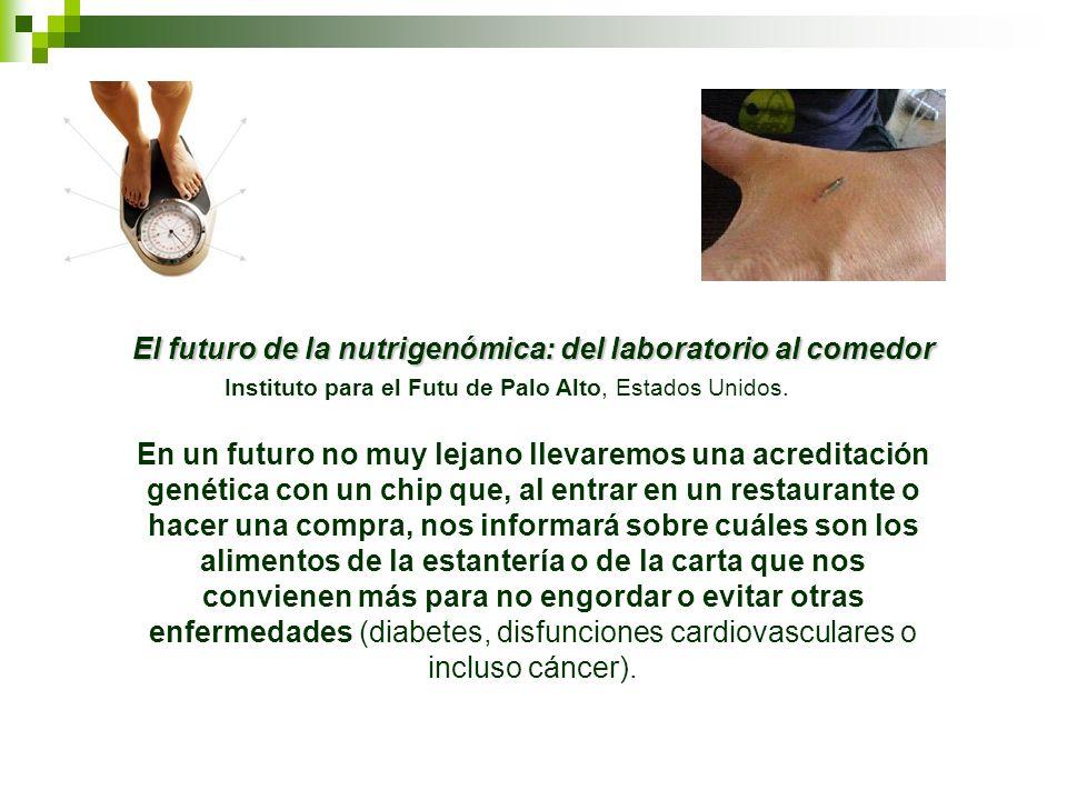 En un futuro no muy lejano llevaremos una acreditación genética con un chip que, al entrar en un restaurante o hacer una compra, nos informará sobre c