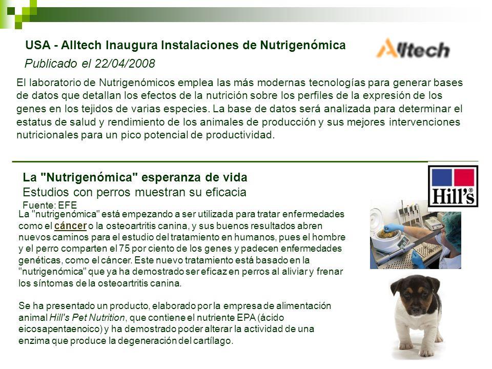 USA - Alltech Inaugura Instalaciones de Nutrigenómica Publicado el 22/04/2008 El laboratorio de Nutrigenómicos emplea las más modernas tecnologías par