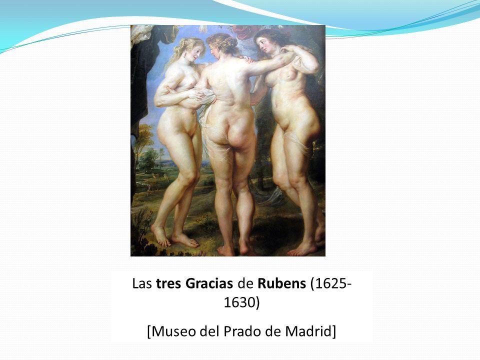 Las tres Gracias de Rubens (1625- 1630) [Museo del Prado de Madrid]