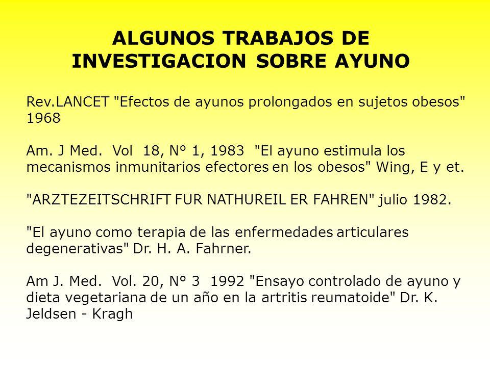 ALGUNOS TRABAJOS DE INVESTIGACION SOBRE AYUNO Rev.LANCET