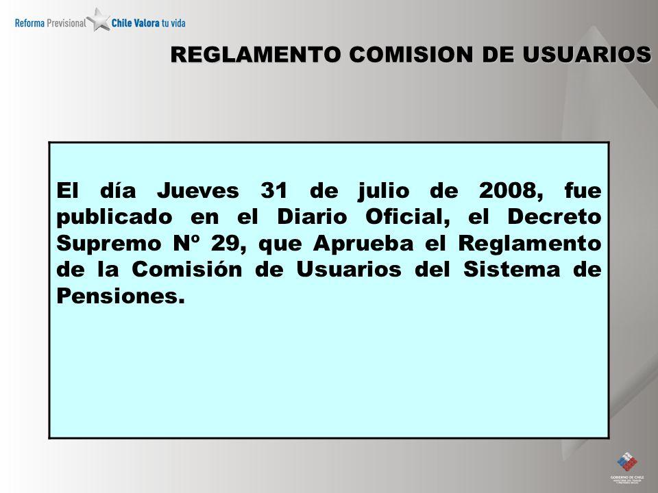 REGLAMENTO COMISION DE USUARIOS El día Jueves 31 de julio de 2008, fue publicado en el Diario Oficial, el Decreto Supremo Nº 29, que Aprueba el Reglamento de la Comisión de Usuarios del Sistema de Pensiones.