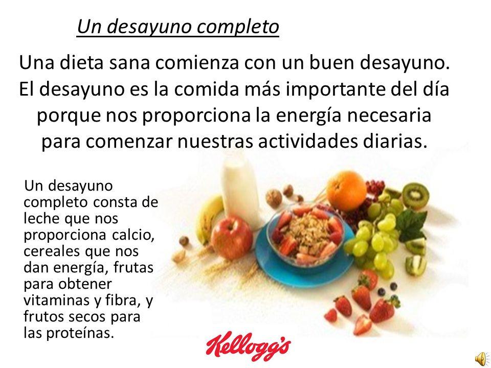 ¿Qué es una alimentación saludable? Para que una dieta sea sana debe ser variada y equilibrada. La dieta sana debe de tener carbohidratos que nos prop