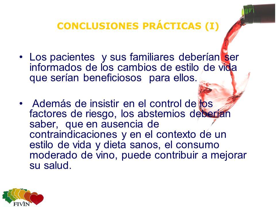 CONCLUSIONES PRÁCTICAS (I) Los pacientes y sus familiares deberían ser informados de los cambios de estilo de vida que serían beneficiosos para ellos.