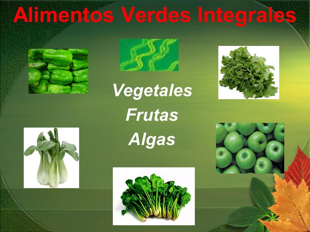 Alimentos Verdes Integrales Vegetales Frutas Algas