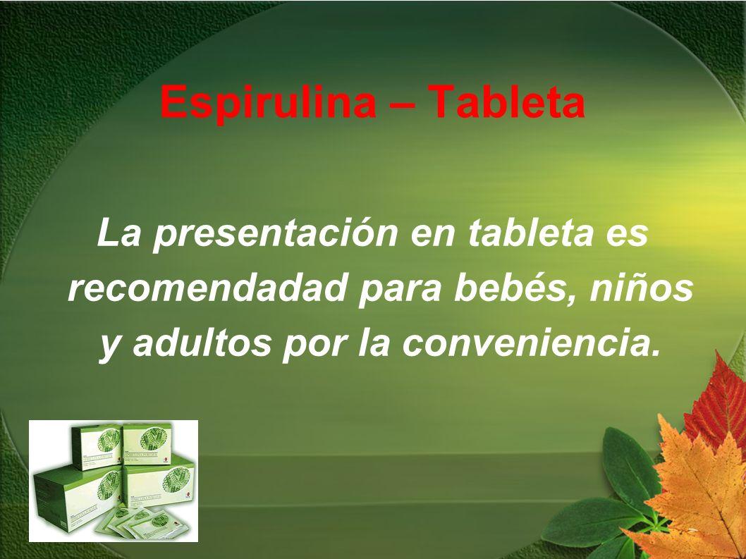Espirulina – Tableta La presentación en tableta es recomendadad para bebés, niños y adultos por la conveniencia.
