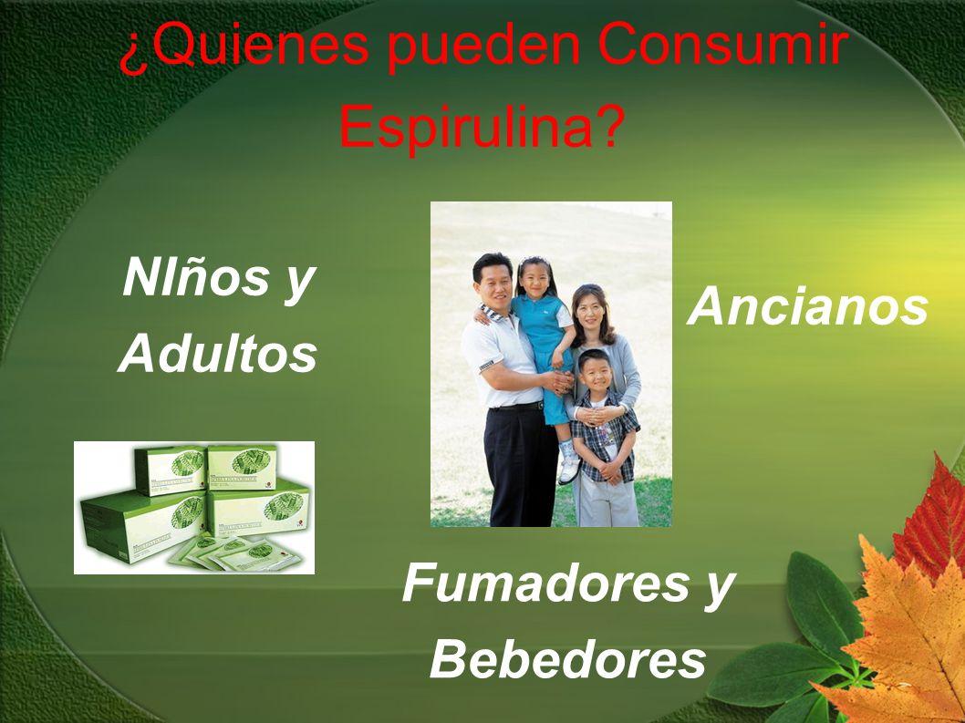 ¿Quienes pueden Consumir Espirulina? Ancianos NIños y Adultos Fumadores y Bebedores