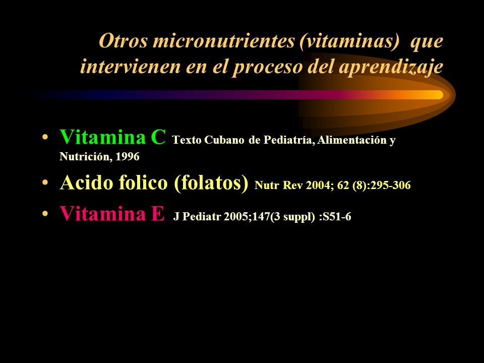 Necesidades de vitamina A Hasta 6 meses: 420 microgramos/día 6 meses a 1 año: 400 microgramos/día 1 a 4 años: 500 microgramos/día 5 a 10 años: 700 mic