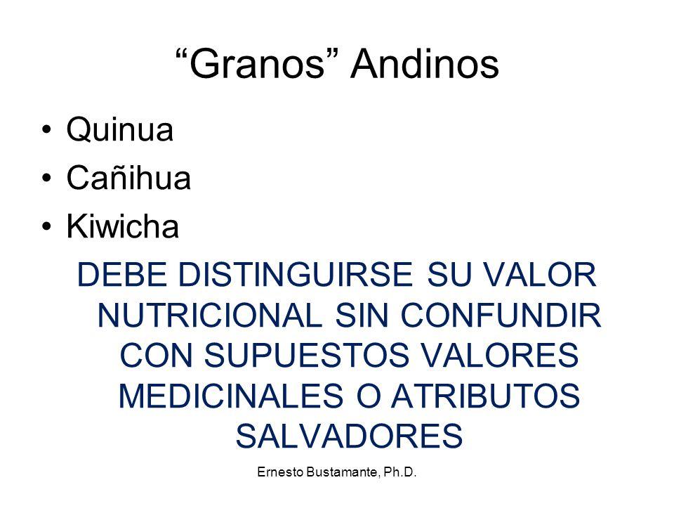Granos Andinos Quinua Cañihua Kiwicha DEBE DISTINGUIRSE SU VALOR NUTRICIONAL SIN CONFUNDIR CON SUPUESTOS VALORES MEDICINALES O ATRIBUTOS SALVADORES Er