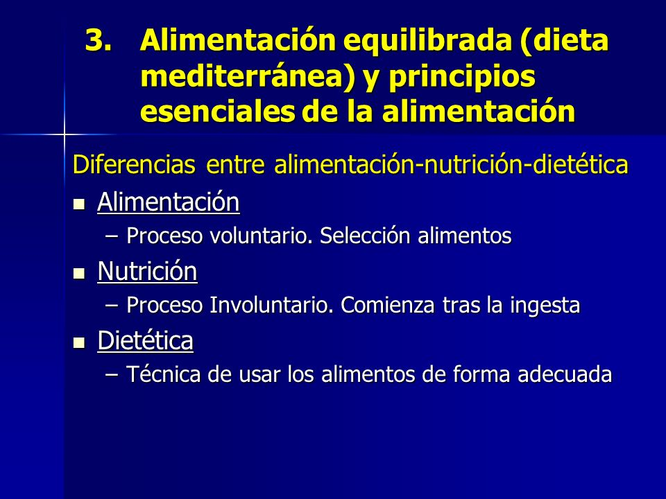 Diferencias entre alimentación-nutrición-dietética Alimentación Alimentación –Proceso voluntario. Selección alimentos Nutrición Nutrición –Proceso Inv