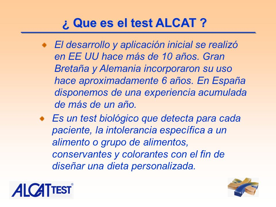 ¿ Que es el test ALCAT ? Es un test biológico que detecta para cada paciente, la intolerancia específica a un alimento o grupo de alimentos, conservan