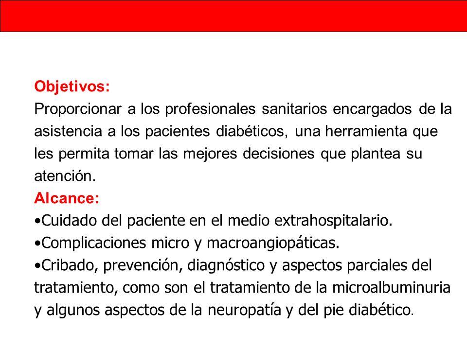 Objetivos: Proporcionar a los profesionales sanitarios encargados de la asistencia a los pacientes diabéticos, una herramienta que les permita tomar l