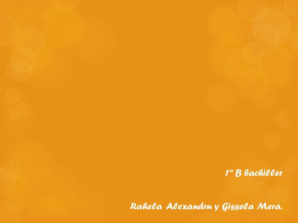 1º B bachiller Rahela Alexandru y Gissela Mera.