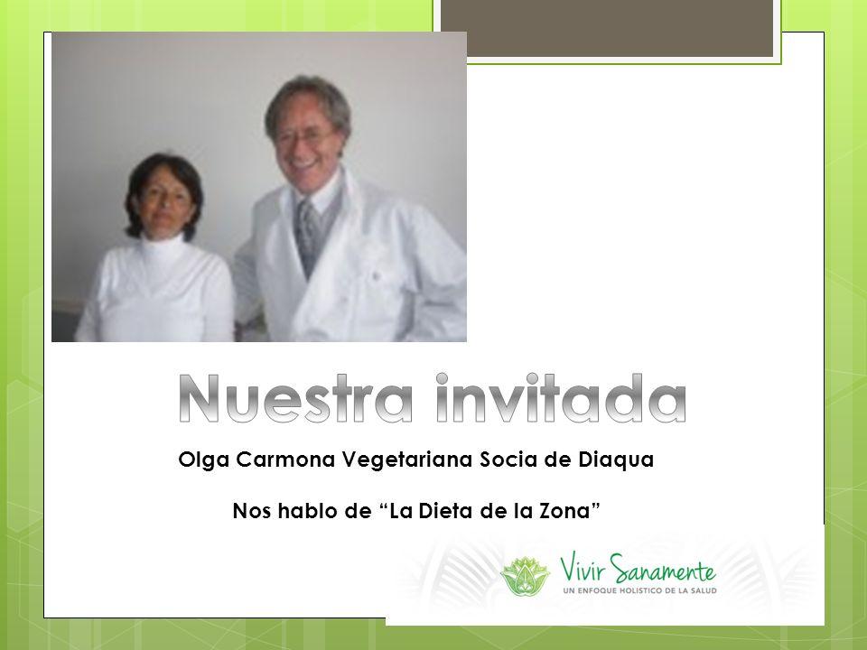 Olga Carmona Vegetariana Socia de Diaqua Nos hablo de La Dieta de la Zona