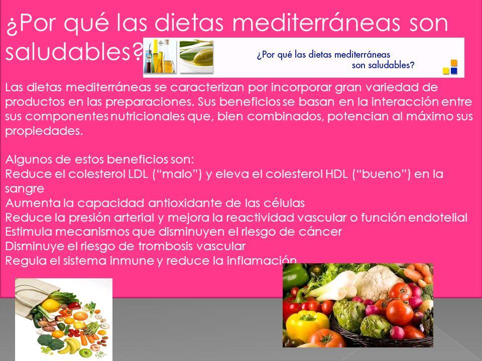 La dieta mediterránea es un estilo de alimentación completo, equilibrado y flexible, sin alimentos prohibidos ni tampoco obligados; la clave está en la frecuencia de su consumo y en elegir los de mayores ventajas nutricionales.
