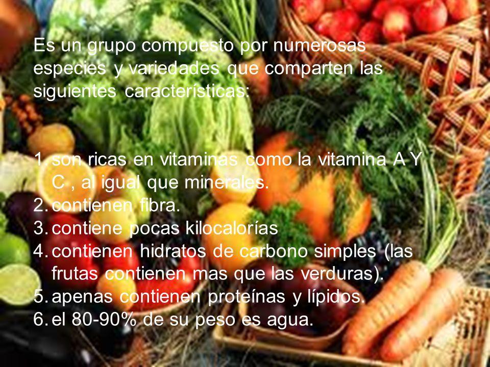 Es un grupo compuesto por numerosas especies y variedades que comparten las siguientes características: 1.son ricas en vitaminas como la vitamina A Y