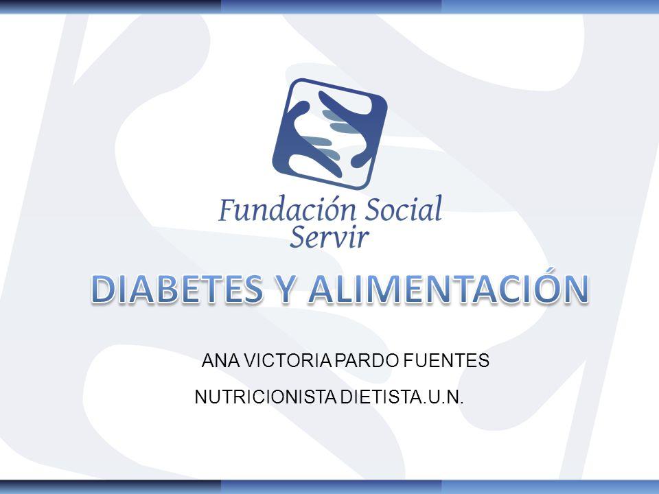 ANA VICTORIA PARDO FUENTES NUTRICIONISTA DIETISTA.U.N.