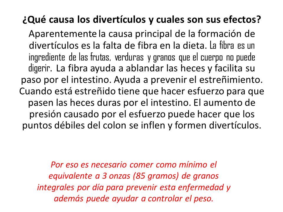 ¿Qué causa los divertículos y cuales son sus efectos.