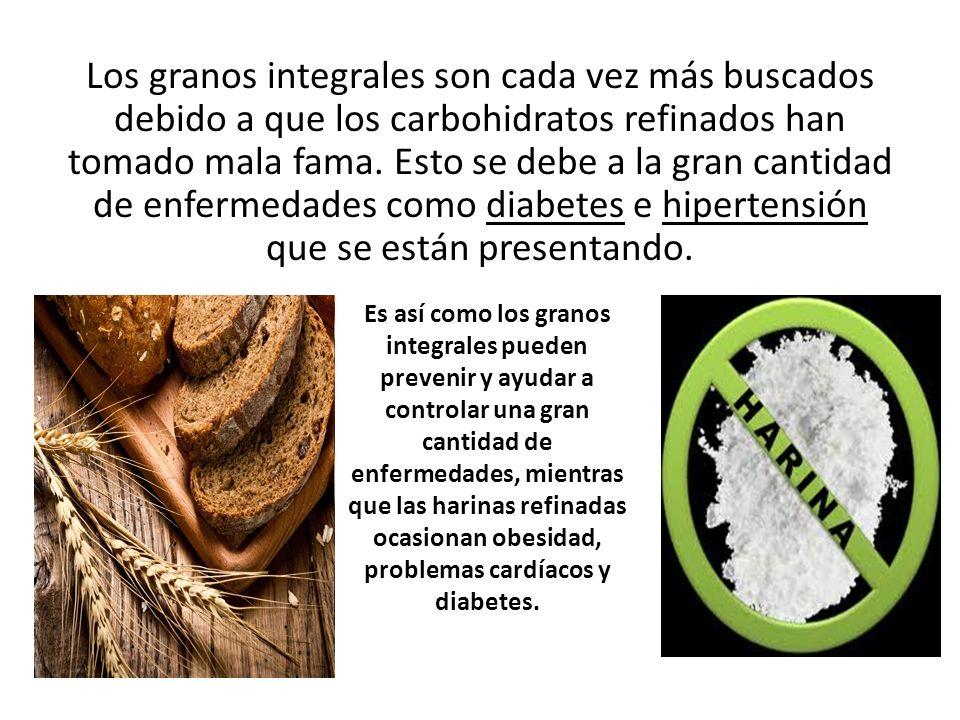 Los granos integrales son cada vez más buscados debido a que los carbohidratos refinados han tomado mala fama.