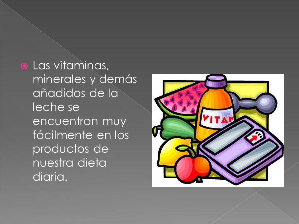 Las vitaminas, minerales y demás añadidos de la leche se encuentran muy fácilmente en los productos de nuestra dieta diaria.