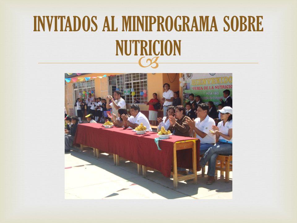 INVITADOS AL MINIPROGRAMA SOBRE NUTRICION