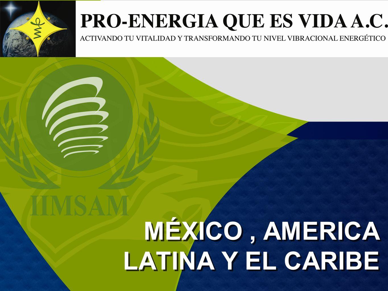 MÉXICO, AMERICA LATINA Y EL CARIBE
