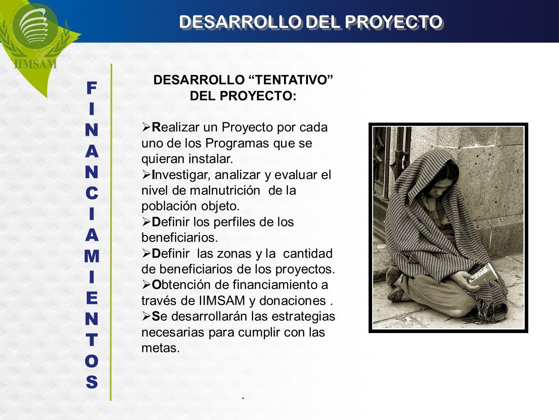 DESARROLLO DEL PROYECTO DESARROLLO TENTATIVO DEL PROYECTO: Realizar un Proyecto por cada uno de los Programas que se quieran instalar. Investigar, ana