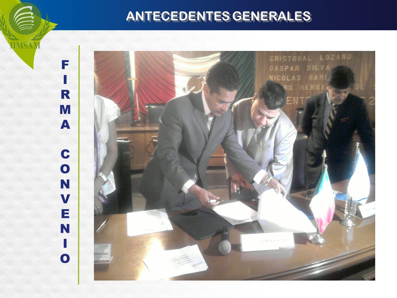 ANTECEDENTES GENERALES FIRMACONVENIOFIRMACONVENIO