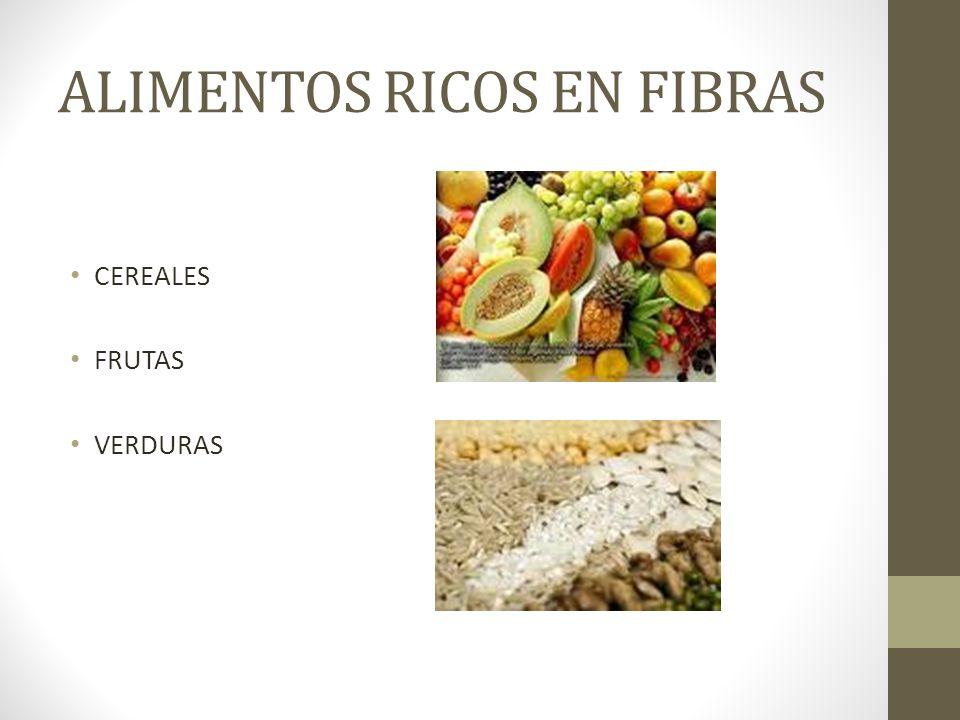 ALIMENTOS RICOS EN FIBRAS CEREALES FRUTAS VERDURAS