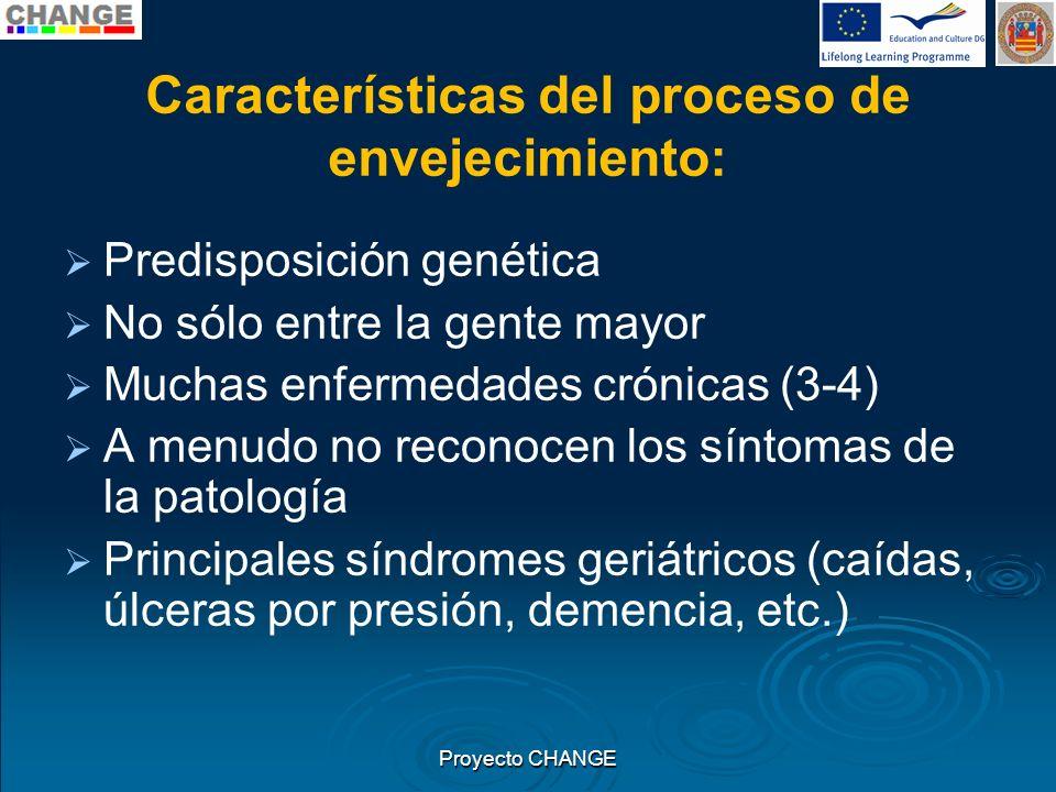 Características del proceso de envejecimiento: Predisposición genética No sólo entre la gente mayor Muchas enfermedades crónicas (3-4) A menudo no rec