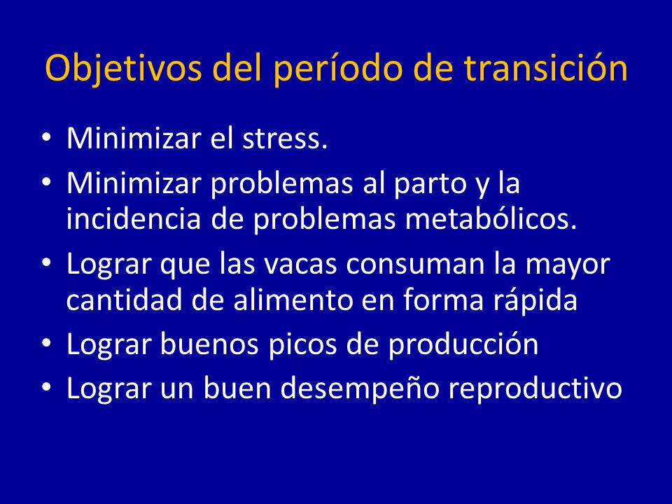 Objetivos del período de transición Minimizar el stress.