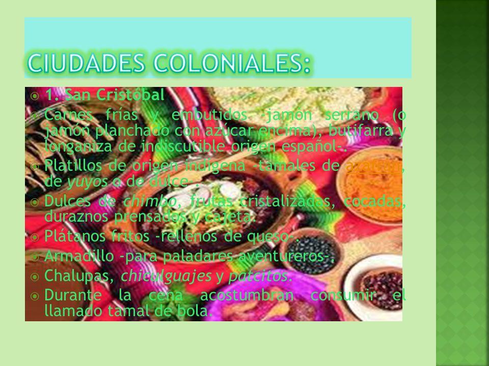 1. San Cristóbal Carnes frías y embutidos -jamón serrano (o jamón planchado con azúcar encima), butifarra y longaniza de indiscutible origen español-.