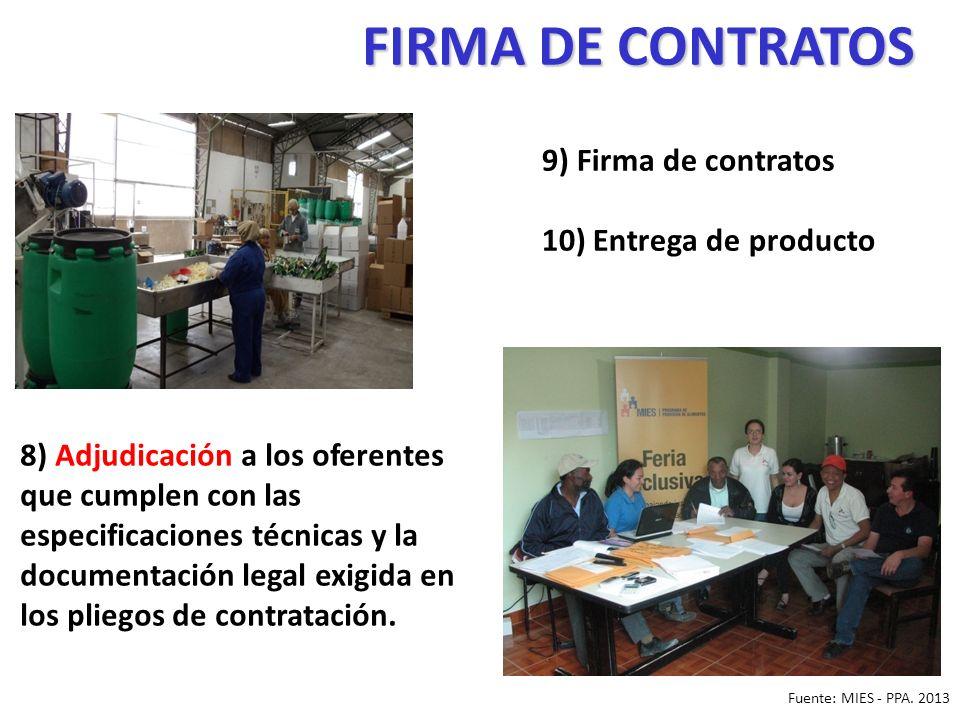 FIRMA DE CONTRATOS 8) Adjudicación a los oferentes que cumplen con las especificaciones técnicas y la documentación legal exigida en los pliegos de contratación.