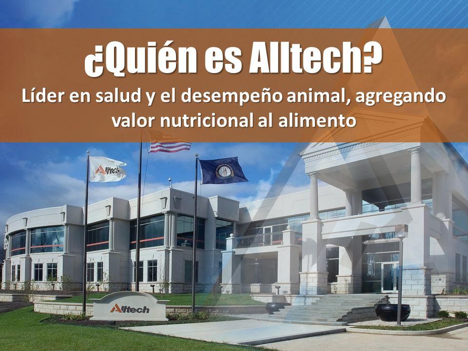 Líder en salud y el desempeño animal, agregando valor nutricional al alimento ¿Quién es Alltech?