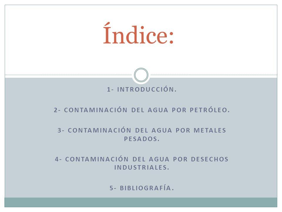 No extraer estos metales tóxicos para que no haya riesgo de contaminación.