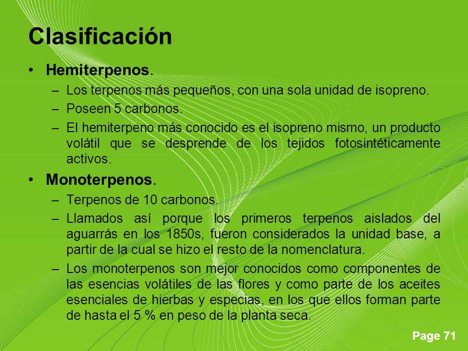 Page 71 Clasificación Hemiterpenos.–Los terpenos más pequeños, con una sola unidad de isopreno.