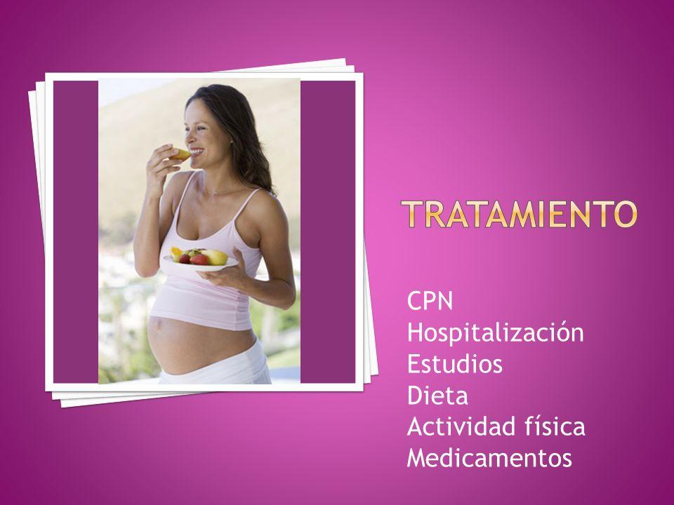 CPN Hospitalización Estudios Dieta Actividad física Medicamentos
