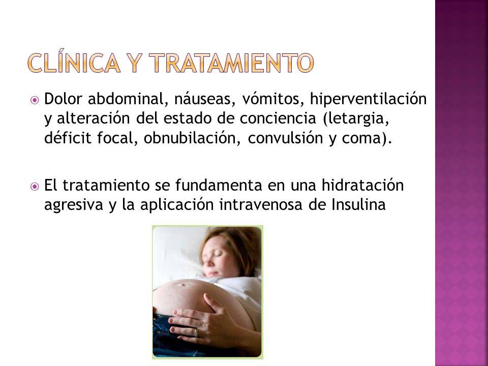 Dolor abdominal, náuseas, vómitos, hiperventilación y alteración del estado de conciencia (letargia, déficit focal, obnubilación, convulsión y coma).