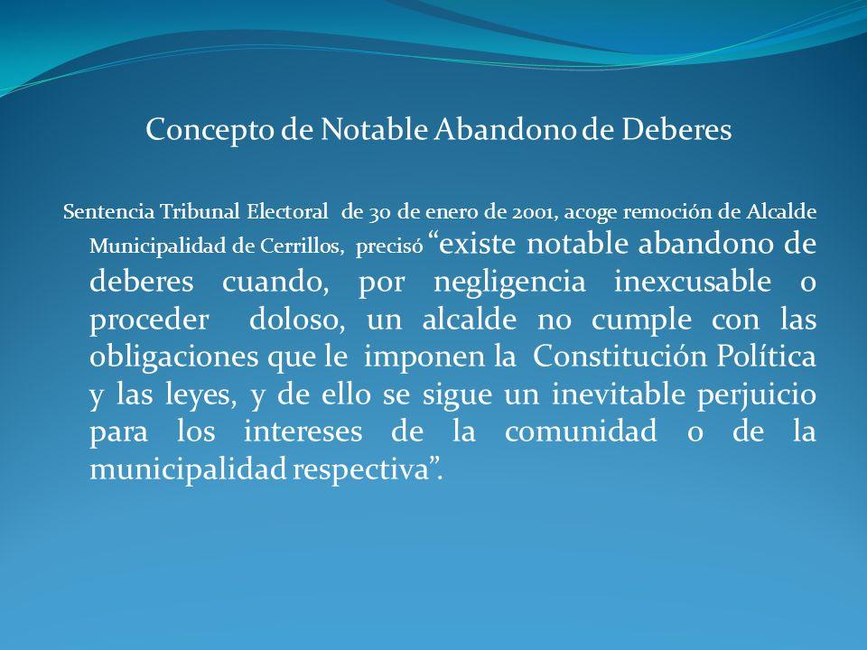 Concepto de Notable Abandono de Deberes Sentencia Tribunal Electoral de 30 de enero de 2001, acoge remoción de Alcalde Municipalidad de Cerrillos, pre