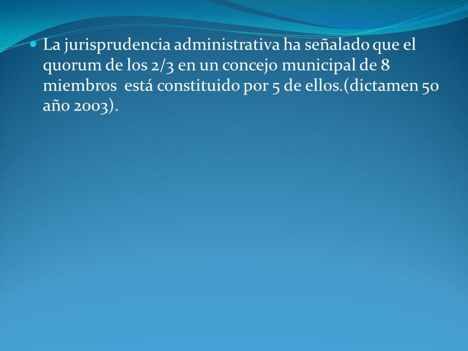 La jurisprudencia administrativa ha señalado que el quorum de los 2/3 en un concejo municipal de 8 miembros está constituido por 5 de ellos.(dictamen