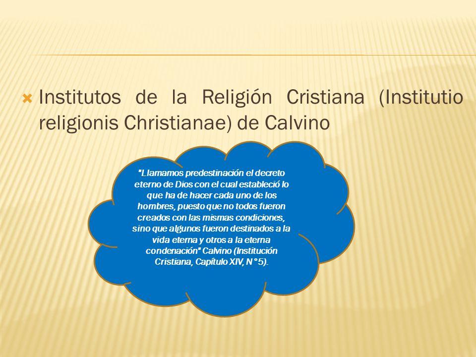 Institutos de la Religión Cristiana (Institutio religionis Christianae) de Calvino