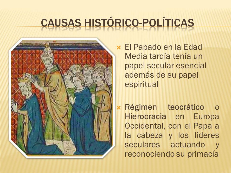 El Papado en la Edad Media tardía tenía un papel secular esencial además de su papel espiritual Régimen teocrático o Hierocracia en Europa Occidental,