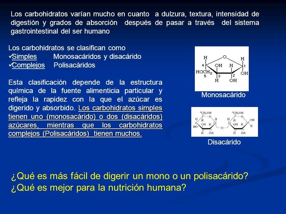 Dentro de los Monosacáridos se encuentran (Carbohidratos complejos): : Glucosa: Rara vez se encuentra aislada siempre se encuentra combinado con otro azúcar Fructosa: Frutas, jarabe de maíz, Galactosa: Se encuentra en la leche formando parte de la molécula de lactosa.
