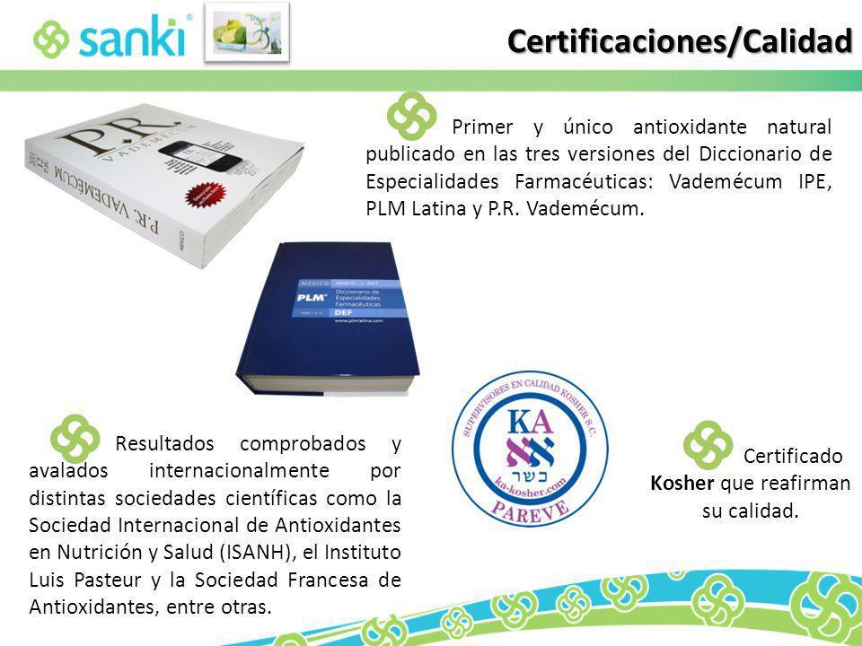 Certificaciones/Calidad Primer y único antioxidante natural publicado en las tres versiones del Diccionario de Especialidades Farmacéuticas: Vademécum