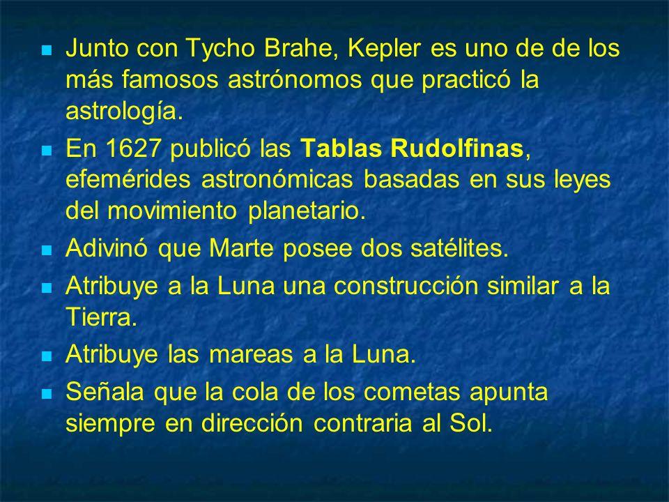 Junto con Tycho Brahe, Kepler es uno de de los más famosos astrónomos que practicó la astrología. En 1627 publicó las Tablas Rudolfinas, efemérides as