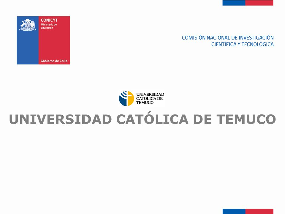 FONDEF-Fondo de Fomento UNIVERSIDAD CATÓLICA DE TEMUCO