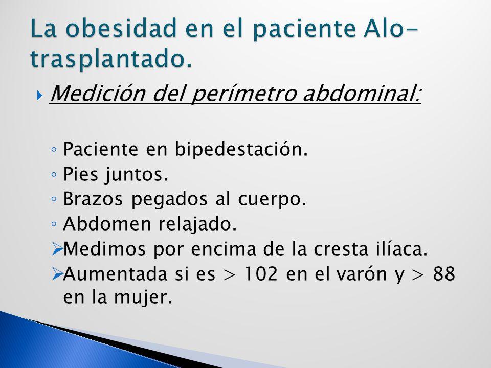 Medición del perímetro abdominal: Paciente en bipedestación.
